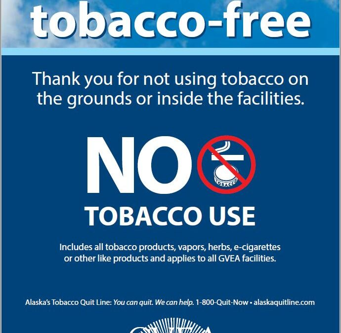 Effective Jan. 1, GVEA will be a Tobacco-Free Workplace